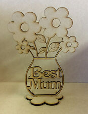 'Best Mum' Flower pot with flowers Mdf Blank