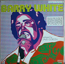 BARRY WHITE PERFORMED BY DAVID GORDON   33T LP