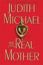 The Real Mother: A Novel (Judith Michael)
