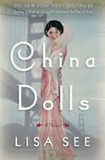 China Dolls: A Novel - New - See, Lisa - Hardcover