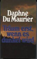 Daphne du Maurier - Träum erst, wenn es dunkel wird
