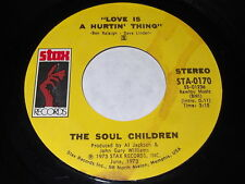 The Soul Children: Love Is A Hurtin' Thing / Poem On The School House Door 45