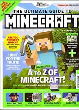 The Ultimate Guide to Minecraft Volume 10 Spring 2016 148 Page Special