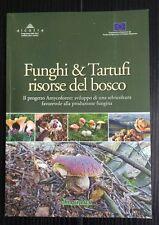 LB428_FUNGHI & TARTUFI RISORSE DEL BOSCO_AMYCOFOREST_ALCOTRA_2013