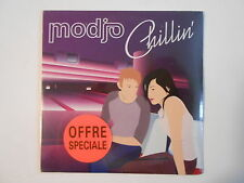 MODJO : CHILLIN' [ CD SINGLE NEUF PORT GRATUIT ]