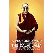 VG, A Profound Mind: Cultivating Wisdom in Everyday Life, H. H. the Dalai Lama,