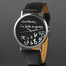 Black Fashion Funny Whatever I'm Late Anyway Watches Women Men Wrist Watches