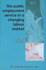 The Public Employment Service in a Changing Labour Market, Office, International
