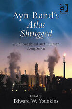 Ayn Rand's Atlas Shrugged: A Philosophical and Literary Companion, Edward W. You