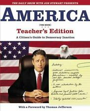 The Daily Show with Jon Stewart Presents America (The Book) Teacher's Edition: