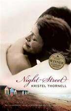 Night Street by Kristel Thornell (Paperback, 2010)