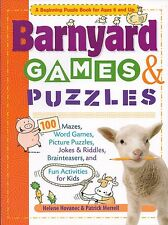 Barnyard Games & Puzzles - A beginning puzzle book for ages 6 and up.