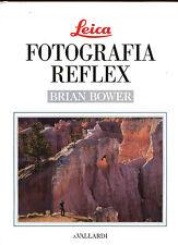 Brian Bower libro Leica Fotografia Reflex 1992 ed. A.Vallardi in italiano D555