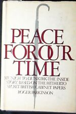 Peace For Our Time: Munich to Dunkirk - the Inside Story HB/DJ