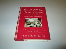 Don't Fill Up On The Antipasto Cookbook 50 Italian American Recipes Tony Danza