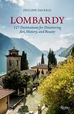 Lombardy : 127 Destinations for Discovering Art, History, and Beauty by...
