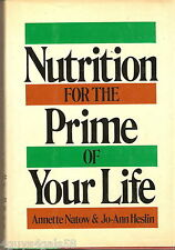 Nutrition for the Prime of Your Life by Annette B. Natow and Jo-Ann Heslin