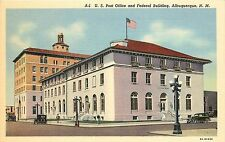 Linen Postcard; Post Office and Federal Building, Albuquerque NM Unposted