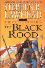 The Black Rood (The Celtic Crusades #2) Lawhead, Stephen R. Hardcover