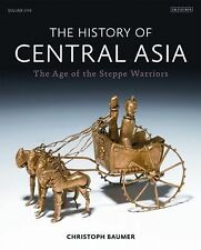 THE HISTORY OF CENTRAL ASIA - CHRISTOPH BAUMER (HARDCOVER) NEW