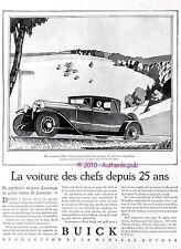 PUBLICITE AUTOMOBILE BUICK LA VOITURE DES CHEFS DEPUIS 25 ANS DE 1928 FRENCH AD
