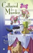 A Pet Boutique Mystery Ser.: Collared for Murder : A Pet Botique Mystery 2 by...