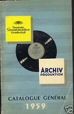 CATALOGUE GENERAL DISQUES DEUTSCHE GRAMMOPHON ARCHIV PRODUKTION 1959