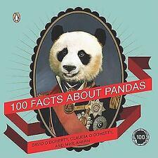 100 Facts About Pandas (Penguin Original)
