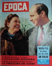 EPOCA N°387/ 02/MAR/1958 * L'AVIAZIONE MODERNA - LA PENICELLINA DEL CUORE -