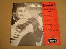 45T EP / BOBBEJAAN SCHOEPEN - IN DE SCHADUW VAN DE MIJN