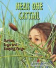 Near One Cattail: Turtles, Logs And Leaping Frogs