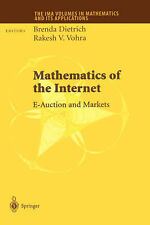 Mathematics of the Internet: E-Auction and Markets (The IMA Volumes in Mathemat
