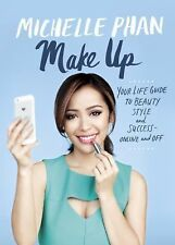 MAKE UP Your Life Guide to Beauty Style Success Michelle Phan NEW book youtube