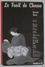 Affiche Théâtre LE FUSIL DE CHASSE 1989 Yasuski Inoué