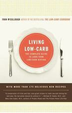 LIVING LOW-CARB Paper Back Book By FRAN MCCULLOUGH 370 Pages DIET RECIPES
