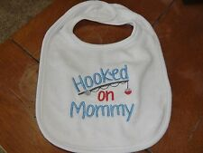 Embroidered Baby Bib - Hooked on Mommy - Boy