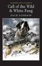 Call of the Wild & White Fang, Jack London