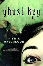 The Hungry Ghosts Ser.: Ghost Key 2 by Trish J. MacGregor (2012, Hardcover)