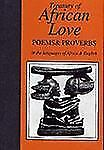 Treasury of African Love: Poems & Proverbs