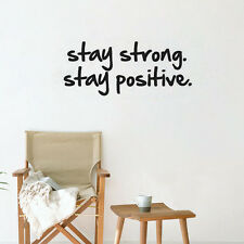 Stay Strong Stay Positive Quote Vinyl  Wall Decal Bedroom Removable Wall Sticker