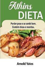 Dieta Atkins Perder Peso e Sinto Grande Contém Dicas e Receitas : Nutriente,...