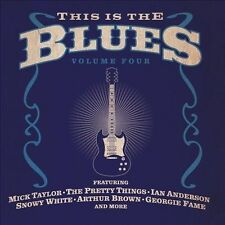 THIS IS THE BLUES, VOL. 4 (Mick Taylor, The Pretty Things, & More!) CD