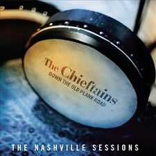 Down the Old Plank Road: The Nashville Sessions by The Chieftains (CD,...