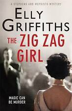 The Zig Zag Girl: 1st Stephens and Mephisto Mystery by Elly Griffiths.  Good pb