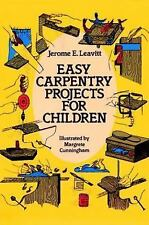 Easy Carpentry Projects for Children Relax Dover Adult Kids  Artistic books