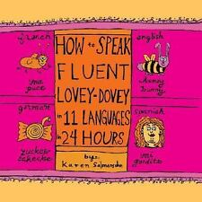 NEW - How to Speak Fluent Lovey Dovey in 11 Languages in 24 Hours