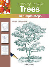 HOW TO DRAW TREES IN SIMPLE STEPS by Denis John-Taylor ~ A practical guide
