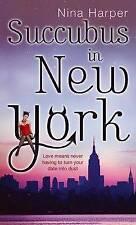 Succubus in New York (Succubus Series), Nina Harper, Paperback, New