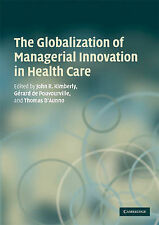 The Globalization of Managerial Innovation in Health Care, , New Book