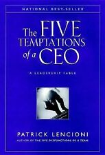 J-B Lencioni Ser.: The Five Temptations of a CEO 11 by Patrick Lencioni (1998, H
